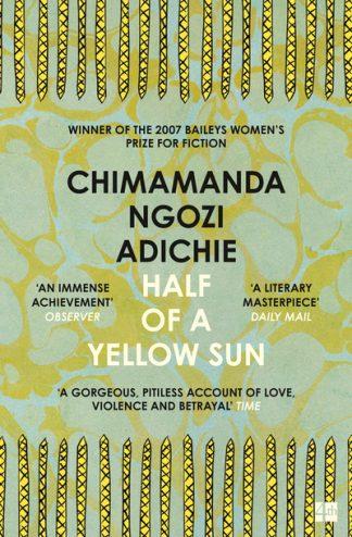 Half of a Yellow Sun by Chimamanda N. Adichie