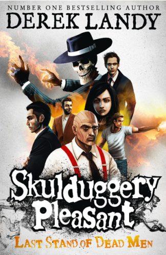 Skulduggery Pleasant: Last Stand of Dead Men (8) by Derek Landy