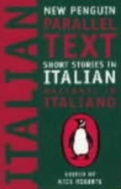 New Penguin Parallel Texts Italian by Nick Roberts