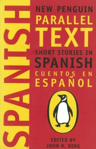 New Penguin Parallel Texts Spanish by John R King