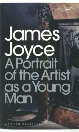 Portrait of the Artist as a Young Man by James Joyce