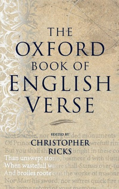 Oxford Book Of English Verse by Christopher Ricks