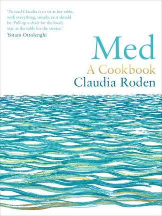 Med: A Cookbook by Claudia Roden