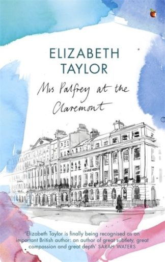 Mrs Palfrey at the Claremont by Elizabeth Taylor