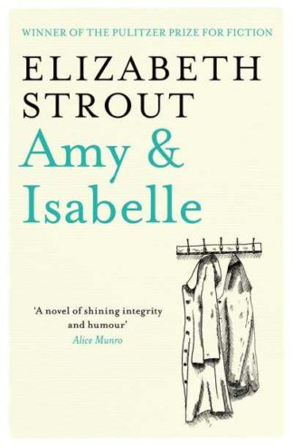 Amy & Isabelle by Elizabeth Strout