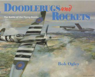 Doodlebugs & Rockets by Bob Ogley