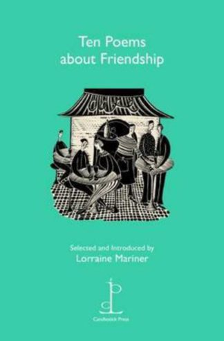 Ten Poems About Friendship by
