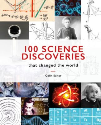 100 Science Discoveries That Changed the World by Colin Salter
