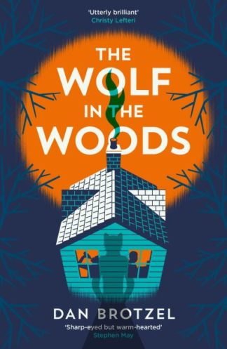 The Wolf in the Woods by Dan Brotzel
